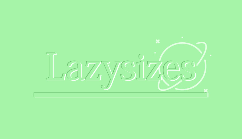 背景画像も遅延読み込み可能。万能Lazyloader、lazysizesの使い方