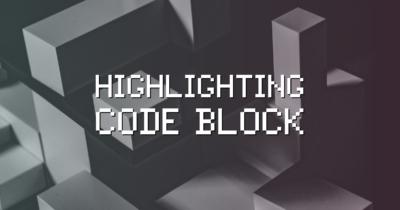 WordPressでソースコードの記述がめちゃくちゃ簡単に!新旧エディタに対応のシンタックスハイライター「Highlighting Code Block」の使い方