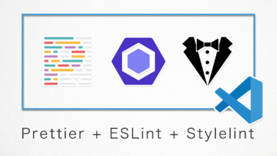 VS CodeにPrettier・ESLint・Stylelintを導入してファイル保存時にコードを自動整形させる方法